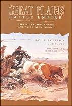 Great Plains Cattle Empire: Thatcher…