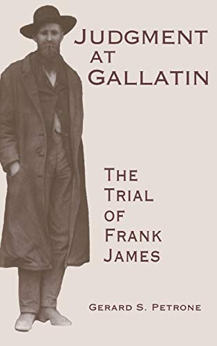 judgment-at-gallatin-the-trial-of-frank-james-molecular-biology-intelligence-unit