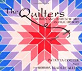 Cooper, Patricia: The Quilters: Women and Domestic Art  An Oral History