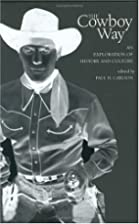 The Cowboy Way: An Exploration of History…
