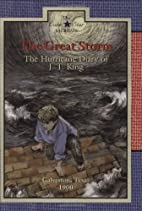 The Great Storm: The Hurricane Diary of J.…