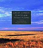 Meinzer, Wyman: Great Lonely Places of the Texas Plains