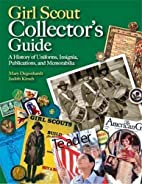 Girl Scout Collectors' Guide: A History of…