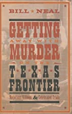Getting Away With Murder on the Texas…