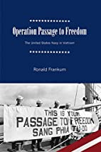 Operation Passage to Freedom: The United…