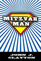 Mitzvah Man (Modern Jewish Literature and…