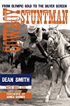 Cowboy Stuntman: From Olympic Gold to the…