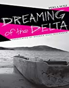 Dreaming of the Delta (The Americas Series)…