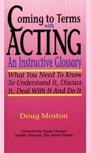 Coming to Terms With Acting: An Instructive…