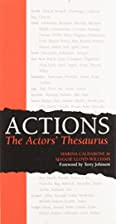 Actions: The Actors' Thesaurus by Marina…
