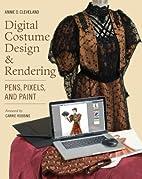 Digital Costume Design & Rendering: Pens,…
