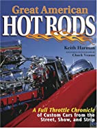 Great American Hot Rods: A Full Throttle…
