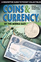Coins & Currency Of The Middle East: A…
