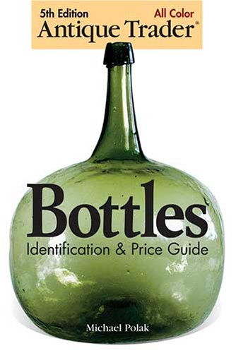 antique-trader-bottles-identification-and-price-guide
