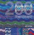 200 Ripple Stitch Patterns by Jan Eaton