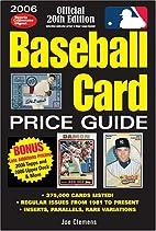 Baseball Card Price Guide by Joe Clemens