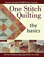One Stitch Quilting the Basics: 20 Fun…