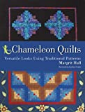 Hall, Margrit: Chameleon Quilts