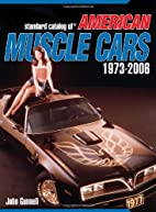 Standard Catalog of American Muscle Cars…
