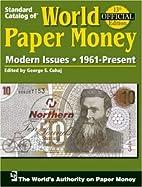 Standard Catalog of World Paper Money:…