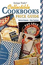 Antique Trader Collectible Cookbooks Price…