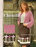 Re-Inventing Chenille: Fresh Sewing…
