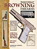 Cornell, Joseph: Standard Catalog of Browning Firearms