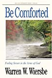 Wiersbe, Warren W.: Be Comforted