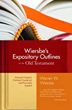 Wiersbe's Expository Outlines on the Old…