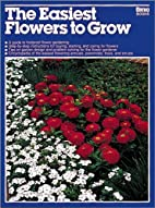 Easiest Flowers to Grow (Ortho Books) by…