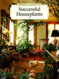 Ortho Books: Ortho's Guide to Successful Houseplants