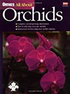 Ortho's All About Orchids (Ortho's All About…
