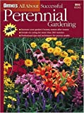 MacUnovich, Janet: Ortho&#39;s All About Successful Perennial Gardening