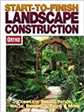 Erickson, Larry: Start-To-Finish Landscape Construction