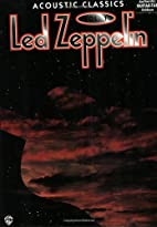 Led Zeppelin: Acoustic Classics, Vol. 1 by…