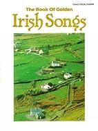 Book of Golden Irish Songs by Carol Cuellar