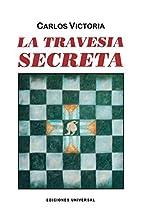 LA TRAVESÍA SECRETA (COLECCION…