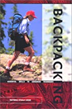 Backpacking: Essential Skills to Advanced…