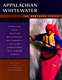 Grove, Ed: Appalachian Whitewater: The Northern States