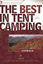The Best in Tent Camping: Georgia: A Guide…