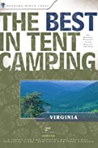The Best in Tent Camping: Virginia: A Guide…