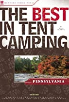 The Best in Tent Camping: Pennsylvania: A…