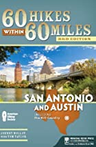 60 Hikes Within 60 Miles: San Antonio and…