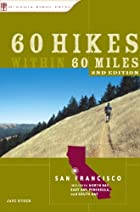 60 Hikes within 60 Miles: San Francisco by…