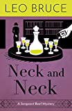 Bruce, Leo: Neck and Neck: A Sergeant Beef Detective Novel