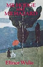 Mr. Hodge & Mr. Hazard by Elinor Wylie