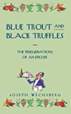 Blue Trout and Black Truffles: The…
