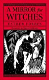 Forbes, Esther: A Mirror for Witches