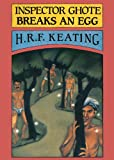 Keating, Henry R.F.: Inspector Ghote Breaks an Egg