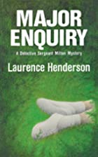 Major Enquiry by Laurence Henderson